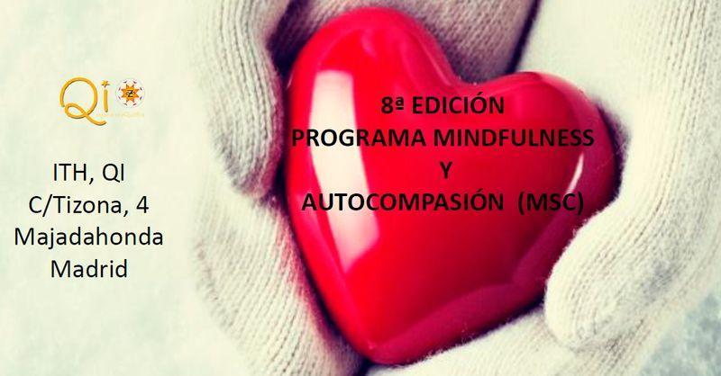 8ª Edición Programa Oficial MSC (Mindfulness y Autocompasión). Madrid 2019