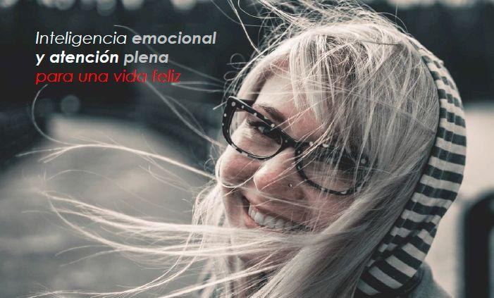 Inteligencia Emocional y Atención Plena para una vida feliz noviembre y diciembre 2019