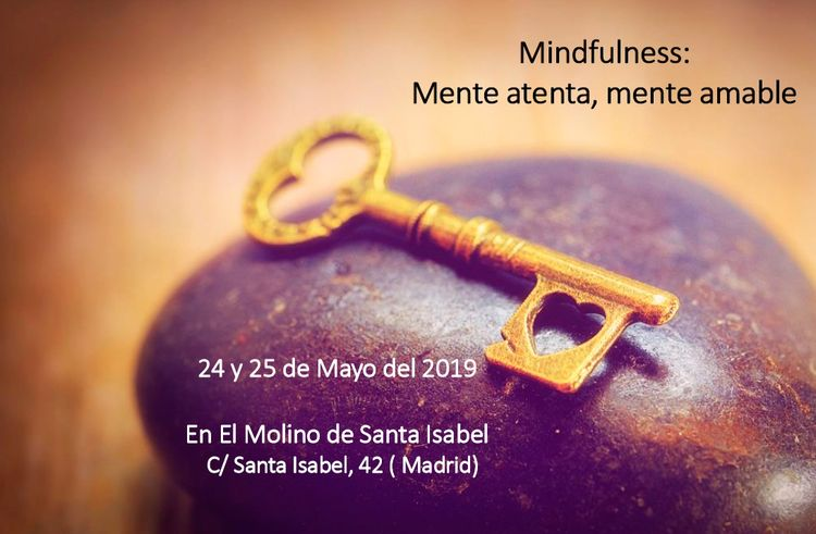 Taller Mindfulness: Mente Atenta, Mente Amable. Madrid 2019
