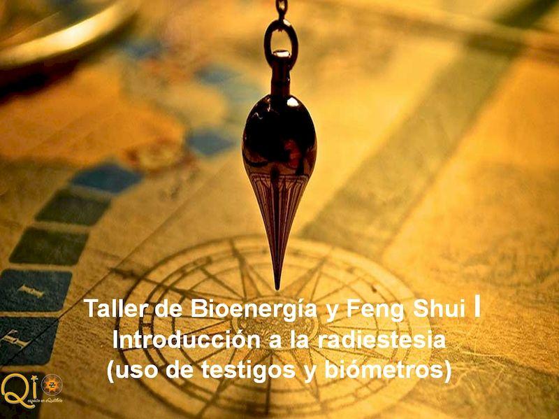 Taller de Bioenergía y Feng Shui I. Introducción a la radiestesia. Madrid 2020